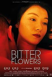 Bitter Flowers Poster