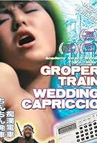 Groper Train: Wedding Capriccio