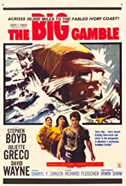 The Big Gamble (1961) Poster - Movie Forum, Cast, Reviews