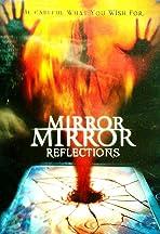 Mirror Mirror 4: Reflections