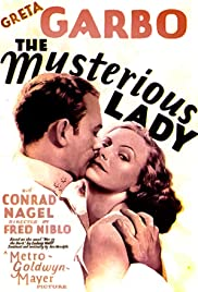 The Mysterious Lady (1928) Poster - Movie Forum, Cast, Reviews