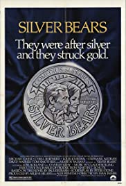 Silver Bears (1977) Poster - Movie Forum, Cast, Reviews