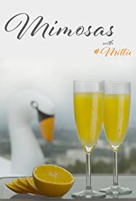 Primary photo for Mimosas with Millie
