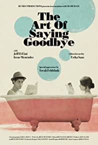 Primary photo for The Art of Saying Goodbye