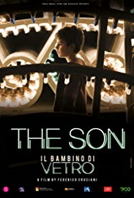 Primary photo for Il Bambino di Vetro: The Son