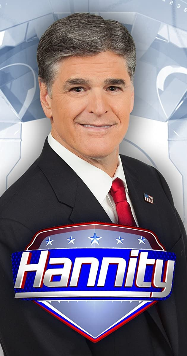 Hannity (TV Series 2009– ) - Full Cast & Crew - IMDb