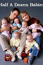 Half a Dozen Babies