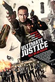 Watch Movie Ultimate Justice (2016)