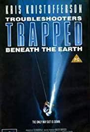 Trouble Shooters: Trapped Beneath the Earth Poster