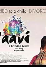 Saavi: A Bonded Bride
