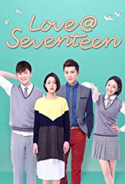 Love at Seventeen (TV Series 2016– ) - IMDb