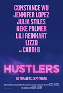'Hustlers' follows a crew of savvy former strip club employees who band together to turn the tables on their Wall Street clients.