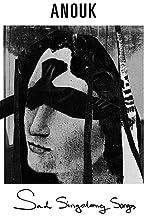 Anouk 'Sad Singalongs'
