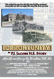 Opportunity: The P.J. Jacobs H.S. Story