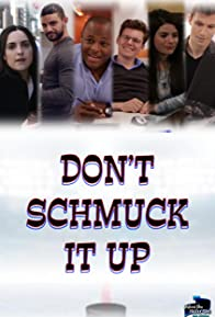 Primary photo for Don't Schmuck It Up