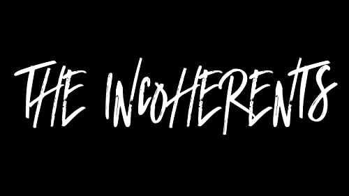 Trailer for the feature film The Incoherents