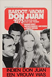 Don Juan (Or If Don Juan Were a Woman) (1973) Poster - Movie Forum, Cast, Reviews