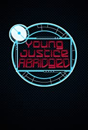 Young Justice Abridged Poster