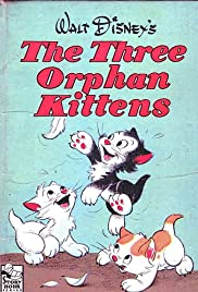 Three Orphan Kittens(1935) Poster - Movie Forum, Cast, Reviews