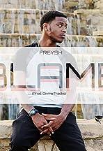 Freysh Prince: B.L.A.M.E.