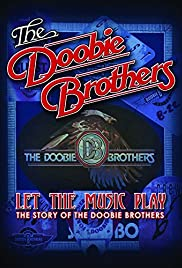 The Doobie Brothers: Let the Music Play (2012) 720p