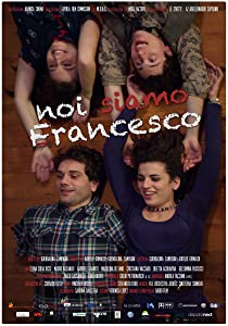Free movies to watch online Noi siamo Francesco by Fabio Mollo [720px]