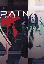Pain: Bye/Die Poster