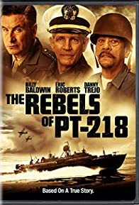 Primary photo for The Rebels of PT-218