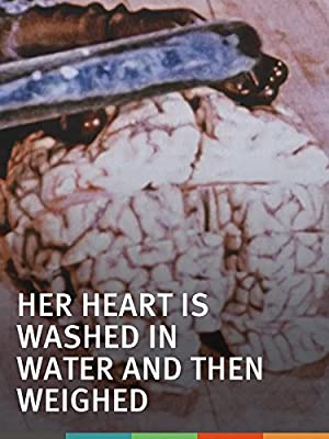 Her Heart Is Washed in Water and Then Weighed