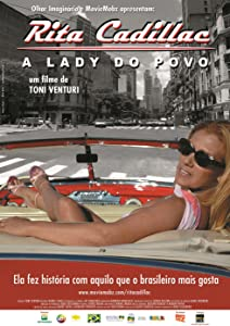 Full movie no downloads Rita Cadillac: A Lady do Povo [HD]