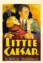 Little Caesar(1931) Poster - Movie Forum, Cast, Reviews