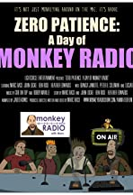Zero Patience: A Day of Monkey Radio