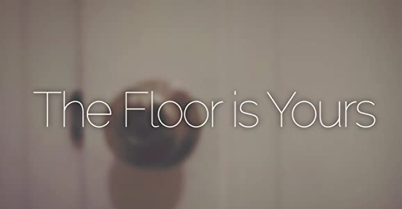 123 movies The Floor Is Yours by none [DVDRip]