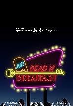 Air Dead n' Breakfast