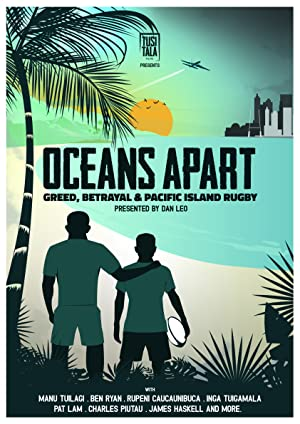 Where to stream Oceans Apart: Greed, Betrayal and Pacific Island Rugby