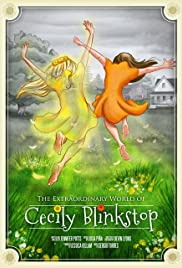 The Extraordinary World of Cecily Blinkstop Poster