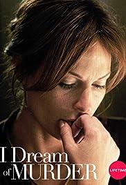 I Dream of Murder(2006) Poster - Movie Forum, Cast, Reviews