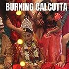 Burning Calcutta (2009)