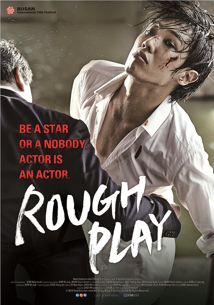 Rough Play (2013) ดุ เด็ด เผ็ด สวาท บทบาทแห่งโลกมายา