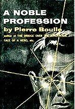 A Noble Profession