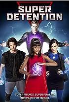 Super Detention