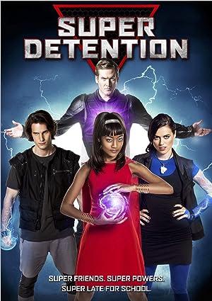 Where to stream Super Detention