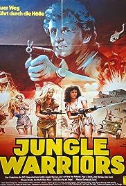 Jungle Warriors(1984) Poster - Movie Forum, Cast, Reviews
