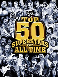 Watch latest action movies WWE: Top 50 Superstars of All Time by Kerwin Silfies [Mp4]