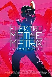 Elektro Mathematrix Poster