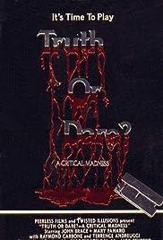 Truth or Dare?: A Critical Madness(1986) Poster - Movie Forum, Cast, Reviews