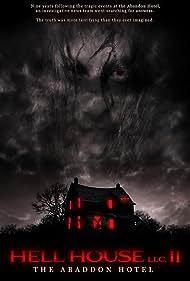Hell House LLC II: The Abaddon Hotel (2018)