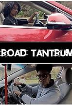 Road Tantrum