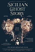 Sicilian Ghost Story (2017) Poster