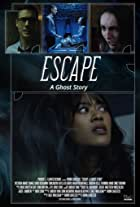 Escape: A Ghost Story